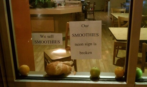 broken sign,neon sign broke,smoothies,we sell smoothies