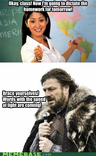 dictate homework light speed Terrible Teacher Winter Is Coming words - 5446055936
