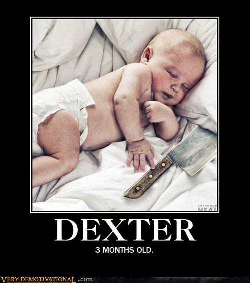 baby,butchers-knife,Dexter,hilarious