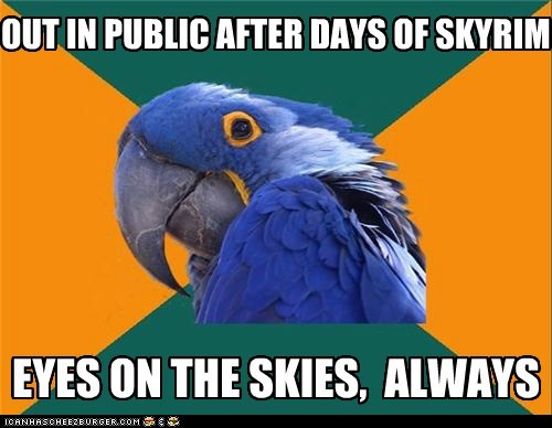 OUT IN PUBLIC AFTER DAYS OF SKYRIM EYES ON THE SKIES, ALWAYS