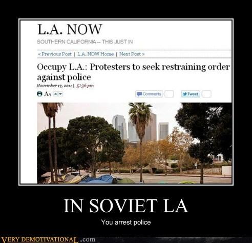 hilarious LA occupy restraining order soviet - 5449216000