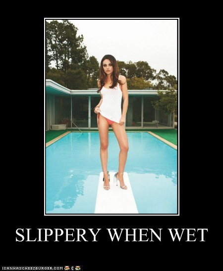 mila kunis pools puns sexual sexy slippery when wet wet - 5449694720