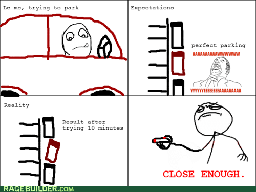 Close Enough driving parking Rage Comics - 5449838336