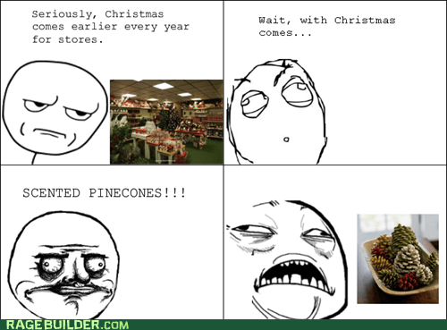 best of week,christmas,pinecones,Rage Comics,scented