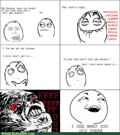 gay joke,I see what you did there,joke,Rage Comics