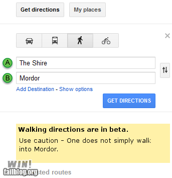 directions,google maps,Lord of the Rings,mordor,nerdgasm,one does not simply walk