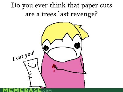 all the things,cut,paper,revenge,trees