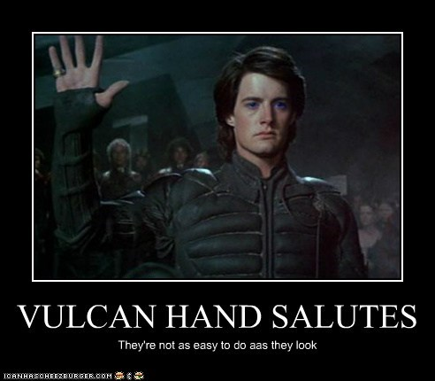 VULCAN HAND SALUTES They're not as easy to do aas they look