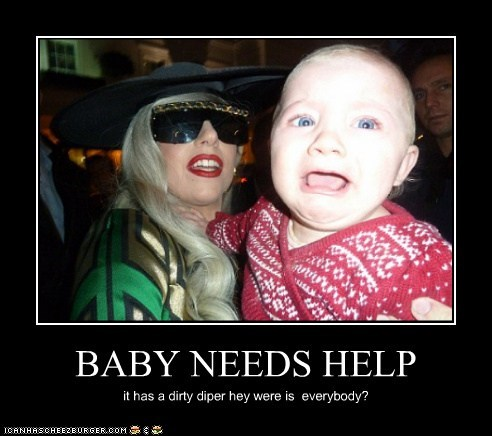 BABY NEEDS HELP it has a dirty diper hey were is everybody?