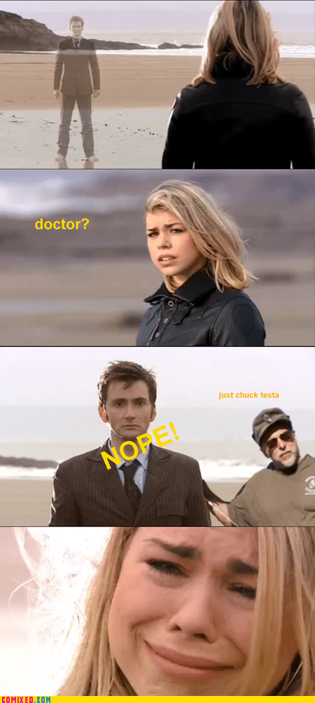 Chuck Testa doctor who meme nope Sad Time Lords TV