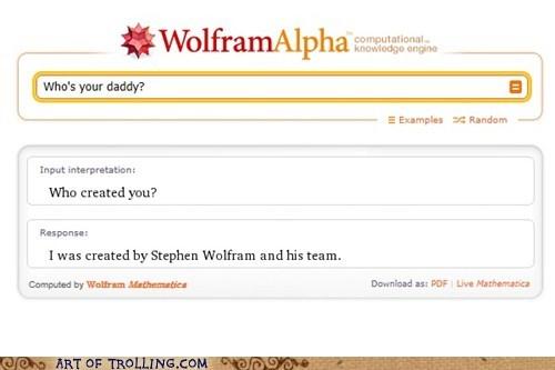 creator,daddy,wolfram alpha