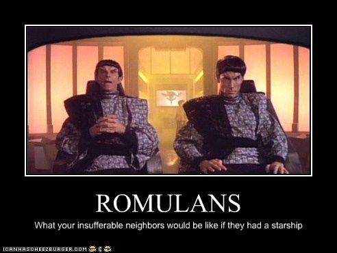 insufferable,neighbors,romulans,Star Trek,starship
