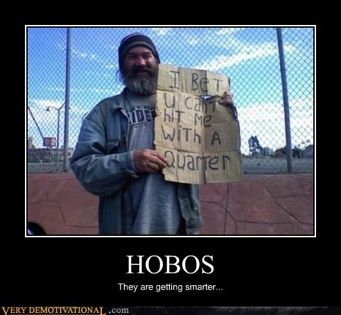 hilarious hobos quarter sign - 5455863552