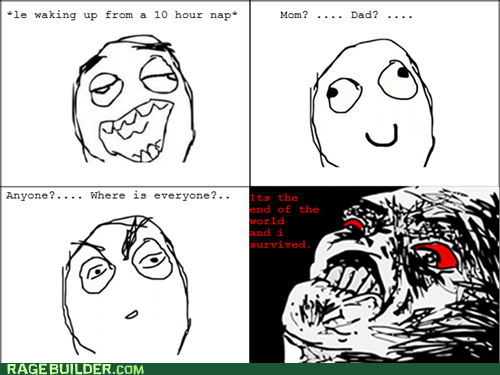 alone end of the world nap Rage Comics - 5455981312