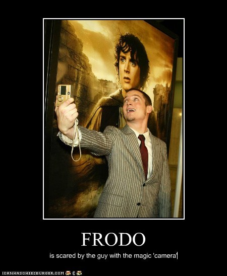 FRODO is scared by the guy with the magic 'camera'