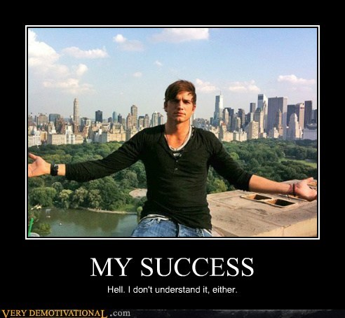 ashton kutcher hilarious success wtf