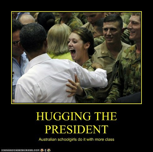 HUGGING THE PRESIDENT