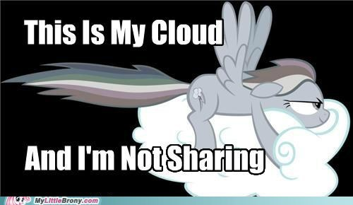 cloud not sharing rainbow dash the internets - 5457950464
