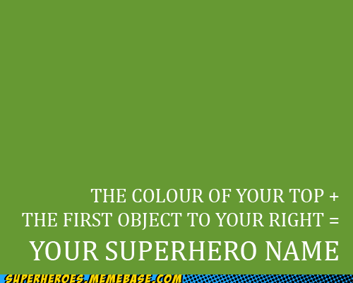 best of week objects superhero name Super-Lols test whats-yours - 5458689280