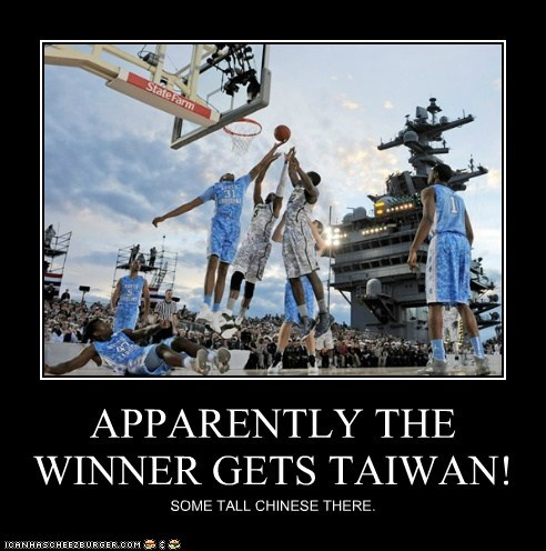 APPARENTLY THE WINNER GETS TAIWAN! SOME TALL CHINESE THERE.