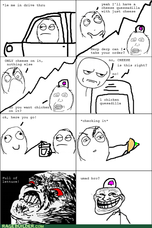 cheese drive thru quesadilla Rage Comics which is the best number btw - 5460368640