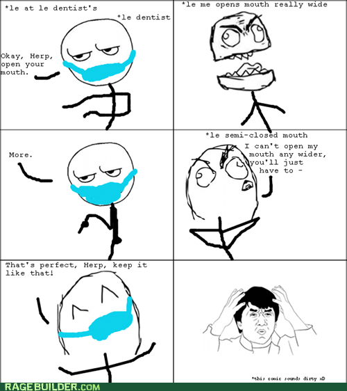 Awkward dentist mouth Rage Comics - 5460895488
