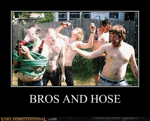 bros,eww,hilarious,hose,sexy party,wtf