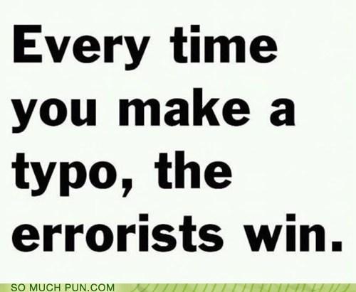 error Hall of Fame letter missing missing letter ows similar sounding slogan t terror terrorism terrorists - 5463668992