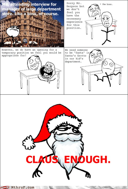 christmas,claus enough,just beClaus,rage comic,santa
