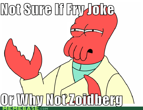 futurama,Memes,meta,one,two,Zoidberg