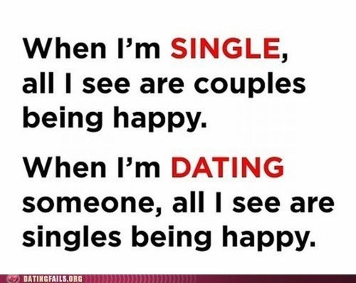 couples happiness happy Quotation saying single We Are Dating - 5464466688
