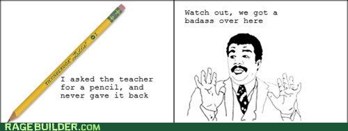 borrow,pencil,Rage Comics,watch out