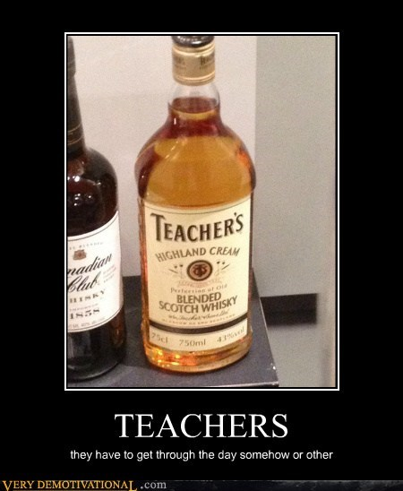booze Hall of Fame hilarious teachers whiskey - 5464820736
