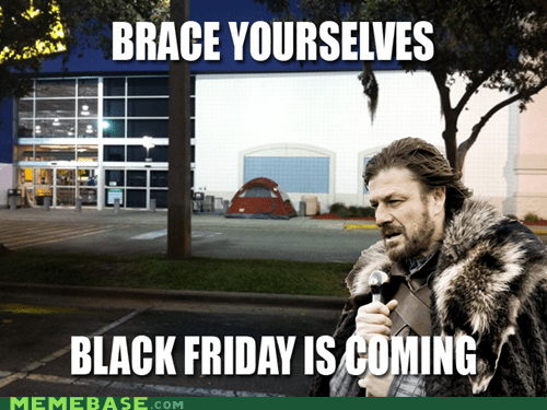 black friday,holidays,Rebecca Black,Winter Is Coming