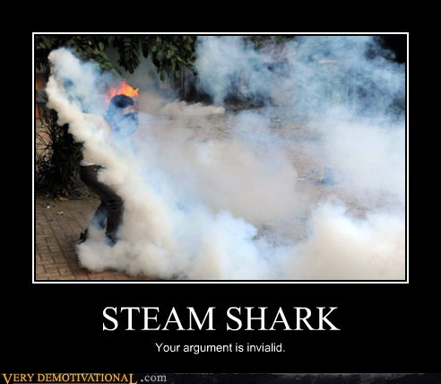 argument,invalid,shark,steam,Terrifying,wtf
