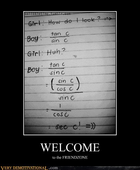 cosine friendzone Hall of Fame hilarious math sine welcome