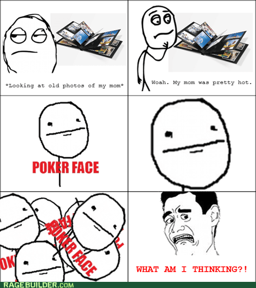 bad brother love hot mom poker face Rage Comics - 5468168448