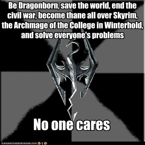 dragonborn Memes problems Skyrim video games winterhold - 5468374272