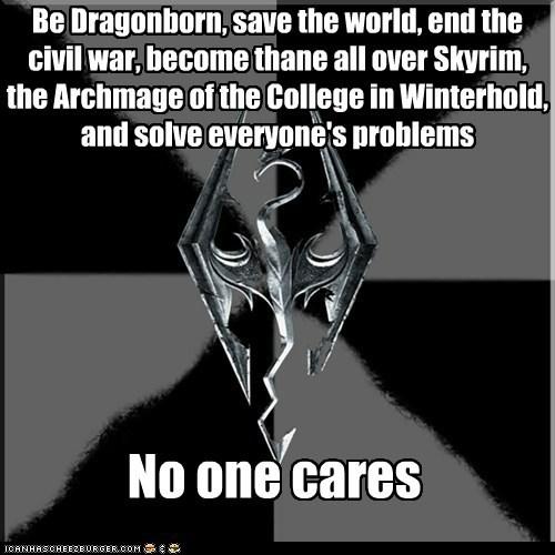 dragonborn Memes problems Skyrim video games winterhold - 5468374272