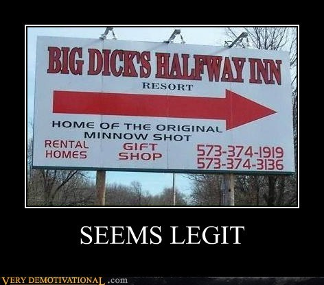 hilarious innuendo seems legit sign - 5468519168