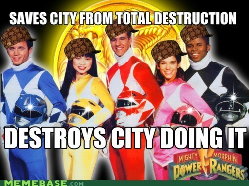 cartoons,city,destruction,power rangers,Scumbag Steve