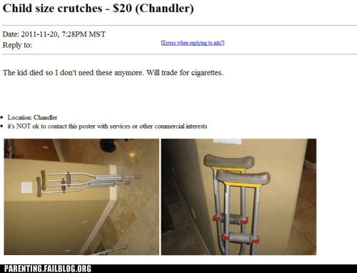 barter craigslist crutches injury money Parenting Fail Sad trade - 5468660224