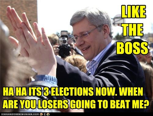 HA HA ITS 3 ELECTIONS NOW. WHEN ARE YOU LOSERS GOING TO BEAT ME? LIKE THE BOSS