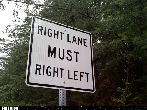 cars,changing lanes,Hall of Fame,lanes,left,right,sign,wait what