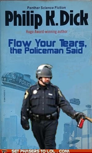 books,cop,philip k dick,policeman,tear gas,UC Davis
