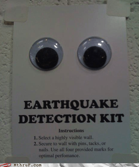 disaster preparedness,earthquake detection,googly eyes