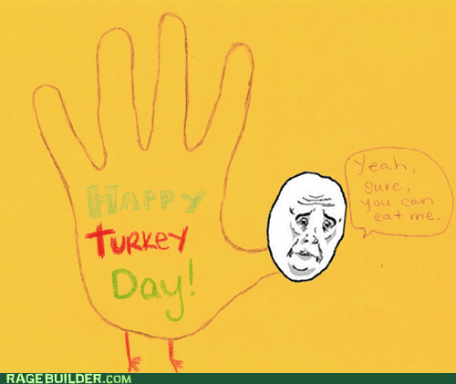 a memebase thanksgiving hand turkey Rage Comics - 5473921280