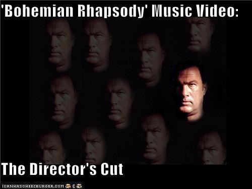 bohemian rhapsody,directors-cut,music videos,queen,Songs,steven seagal