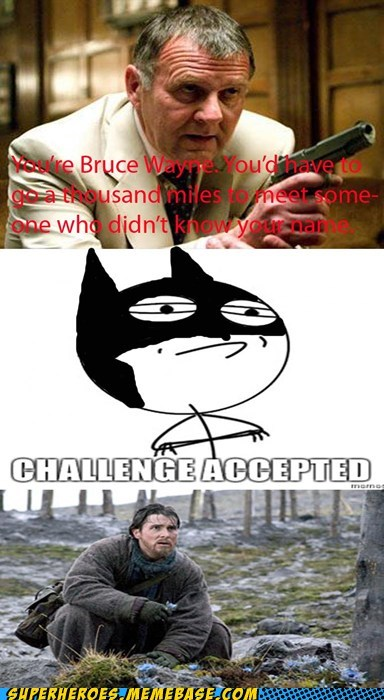 batman bruce wayne Challenge Accepted Super-Lols - 5475691264