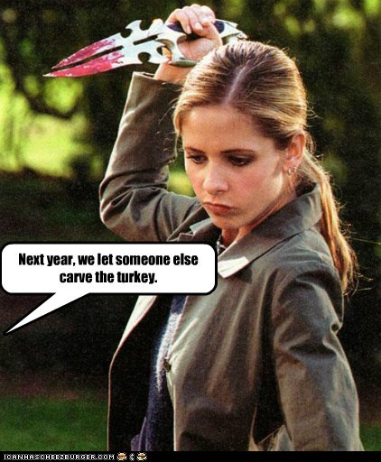 Blood,Buffy,Buffy the Vampire Slayer,carve,Sarah Michelle Gellar,thanksgiving,Turkey
